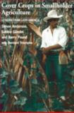 Cover Crops and Smallholder Agriculture : Lessons from Latin America, , 1853395307