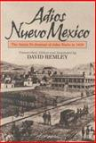 Adios Nuevo Mexico : The Santa Fe Journal of John Watts in 1859, Remley, David, 188132530X