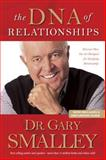 The DNA of Relationships, Gary Smalley and Greg Smalley, 0842355308