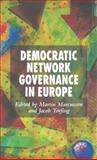 Democratic Network Governance in Europe, , 1403995303