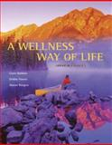A Wellness Way of Life with HealthQuest 4. 2 CD-ROM and Exercise Band, Robbins, Gwen and Powers, Debbie, 0073325309