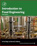 Introduction to Food Engineering, Singh, R. Paul and Heldman, Dennis R., 0123985307