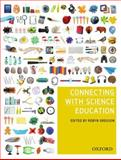 Connecting with Science Education, Gregson, Robyn, 019557530X