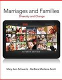 Marriages and Families, Schwartz, Mary Ann A. and Scott, BarBara Marliene, 0205845304