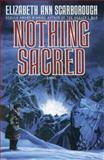 Nothing Sacred, Elizabeth Ann Scarborough, 0385415303
