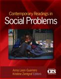 Contemporary Readings in Social Problems, Leon-Guerrero, Anna and Zentgraf, Kristine M., 1412965306