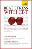 Beat Stress with Cbt, Christine Wilding and Stephen Palmer, 0071785310