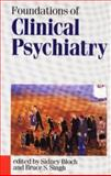 Foundations of Clinical Psychiatry, Sidney Bloch, 0522845312