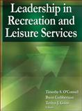 Leadership in Recreation and Leisure Services, O'Connell, Timothy and Cuthbertson, Brent, 0736095314