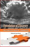 Foundation of Discovery, Laura Hirsch, 0977665313