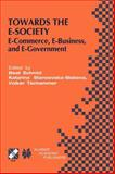 Towards the E-Society : E-Commerce, e-Business, and E-Government, , 1475775318