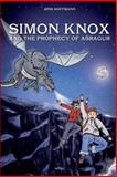 Simon Knox and the Prophecy of Asragur, Jens Hoffmann, 1493665316