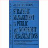 Strategic Management in Public and Nonprofit Organizations 9780275955311