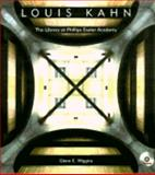 Louis Kahn : The Library at Phillips Exeter Academy, Wiggins, Glenn, 0442025319
