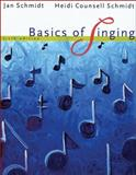 Basics of Singing, Counsell Schmidt, Heidi and Schmidt, Jan, 0495115312