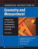 Improving Instruction in Geometry and Measurement, Smith, Margaret Schwan and Silver, Edward A., 0807745316
