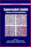 Supercooled Liquids : Advances and Novel Applications, American Chemical Society Staff, 0841235317
