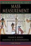 Handbook of Mass Measurements, Schoonover, Randall M. and Jones, Frank E., 0849325315