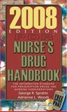 PDR Nurse's Drug Handbook : The Information Standard for Prescription Drugs and Nursing Considerations, Spratto, George R. and Woods, Adrienne L., 1428305319
