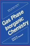 Gas Phase Inorganic Chemistry, Russell, David H., 1468455311