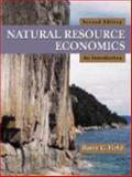 Natural Resource Economics : An Introduction, Field, Barry C., 1577665317