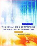 The Human Side of Managing Technological Innovation : A Collection of Readings, , 0195135318