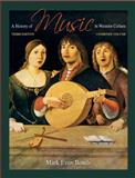 A History of Music in Western Culture, Bonds, Mark Evan, 0205645313