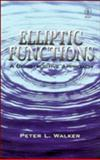Elliptic Functions : A Constructive Approach, Walker, Peter L., 0471965316