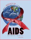 Biology of Aids, Webley, Wilmore, 0757555314