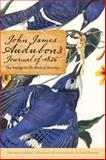 John James Audubon's Journal Of 1826 : The Voyage to the Birds of America, Audubon, John James, 0803225318
