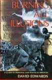 Burning All Illusions, David Edwards, 0896085317