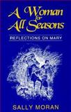 A Woman for All Seasons, Sally Moran, 0896225313
