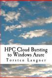 HPC Cloud Bursting to Windows Azure, Torsten Langner, 1466395311