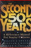 The Second Fifty Years : A Reference Manual for Senior Citizens, Cheney, Walter J. and Diehm, William J., 1557785317