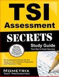 Tsi Assessment Secrets Study Guide, TSI Exam Secrets Test Prep Team, 1630945315