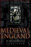 Medieval England : A Social History 1250-1550, Goldberg, P. J. P., 0340585315