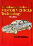 Fundamentals of Motor Vehicle Technology, Hillier, V. A., 0748705317