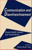 Communication and Disenfranchisement 9780805815313