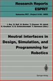 Neutral Interfaces in Design, Simulation and Programming for Robotics, , 3540575316
