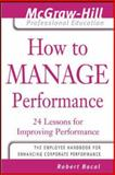 How to Manage Performance : 24 Lessons for Improving Performance, Bacal, Robert, 007143531X