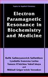 Electron Paramagnetic Resonance in Biochemistry and Medicine, Saifutdinov, Rafik G. and Ivanovna, Lyudmila, 0306465310