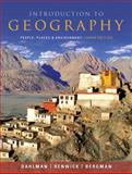 Introduction to Geography : People, Places, and Environment, Dahlman, Carl H. and Bergman, Edward F., 0321695313