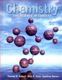 Chemistry : Science in Context, Gilbert, Thomas R. and Kirss, Rein V., 0393975312