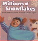Millions of Snowflakes, Mary McKenna Siddals, 0395715318