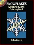Snowflakes Stained Glass Coloring Book, John Green, 0486275310