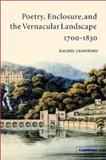 Poetry, Enclosure, and the Vernacular Landscape, 1700-1830 9780521815314