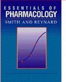 Essentials of Pharmacology, Smith, Cedric M. and Reynard, Alan M., 0721655319