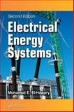 Electrical Energy Systems Second Edition, El-Hawary Mohamed E Staff, 0849395313