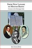 From New Lanark to Mound Bayou : Owenism in the Mississippi Delta, Rosen, Joel Nathan, 1594605319