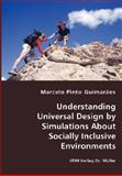 Understanding Universal Design by Simulations about Socially Inclusive Environments, Marcelo Pinto Guimarpes, 3836435314